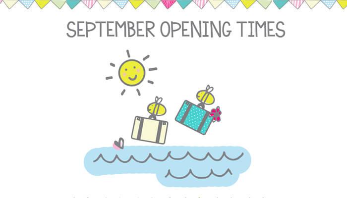 September Opening Times
